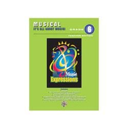 Image for Music Expressions Grade 6 Musical It's All About Music! (Teacher Edition and CD from SamAsh