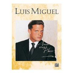 Image for Luis Miguel: Amarte Es un Placer (P/V/G) from SamAsh