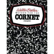 Alfred Walter Beeler Method For The Cornet (Trumpet) Book 1