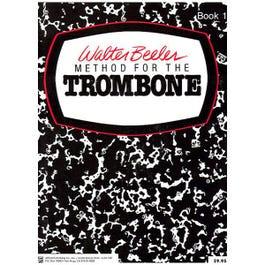 Image for Walter Beeler Method For The Trombone Book 1 from SamAsh