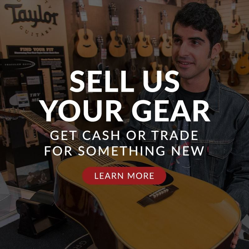 Sell us your used gear! Top dollar paid.