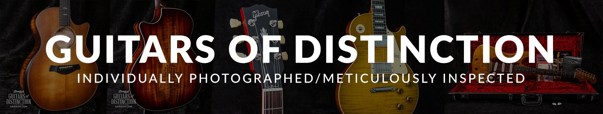 Shop Guitars of Distinction at SamAsh.com