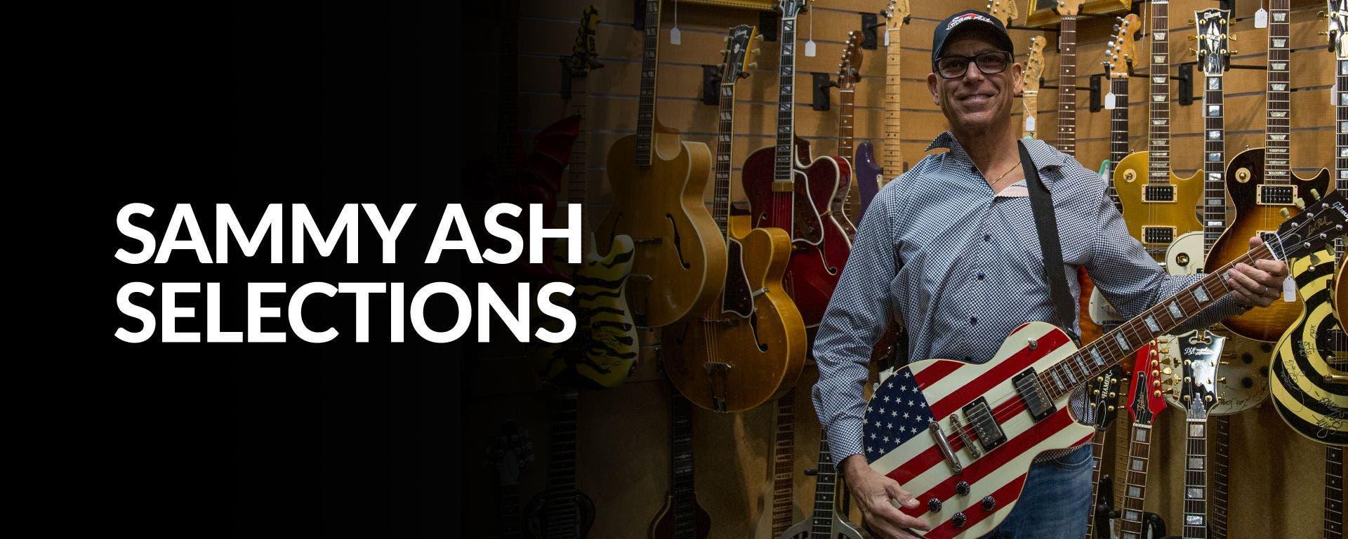 Sammy Ash Selected Used Guitars at Sam Ash