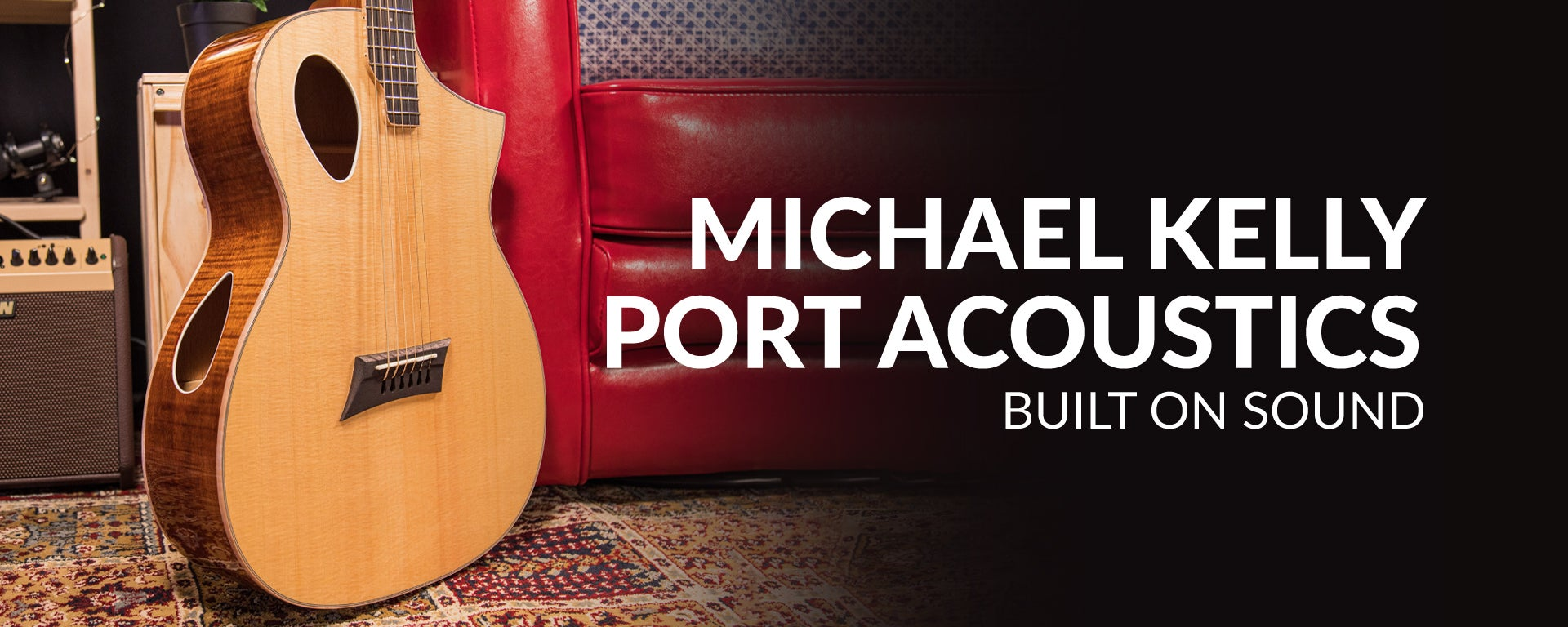 Michael Kelly Port Acoustics: Built On Sound