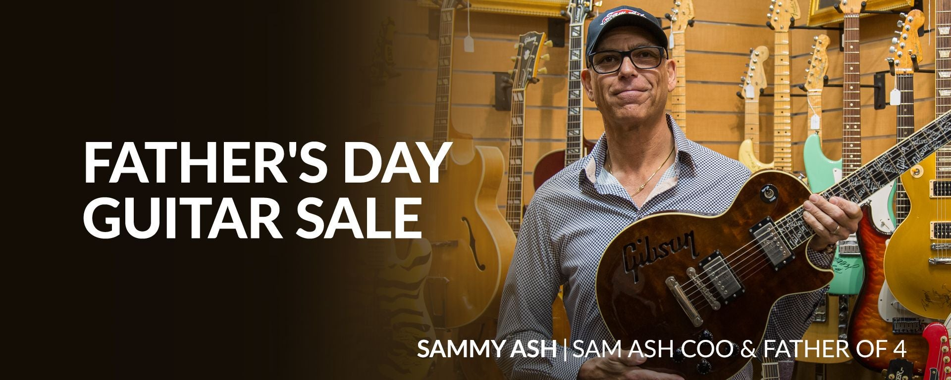Father's Day Guitar Sale With Sammy Ash