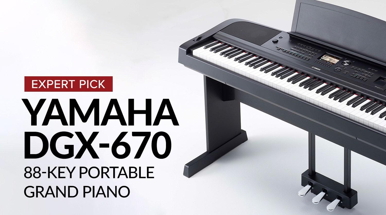 Expert Pick: Yamaha DGX-670 88-key Portable Grand Piano